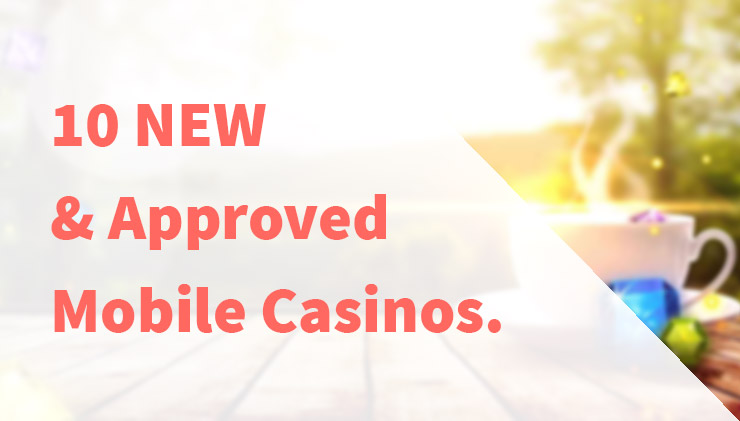 Top 10 new mobile casinos for 2017.