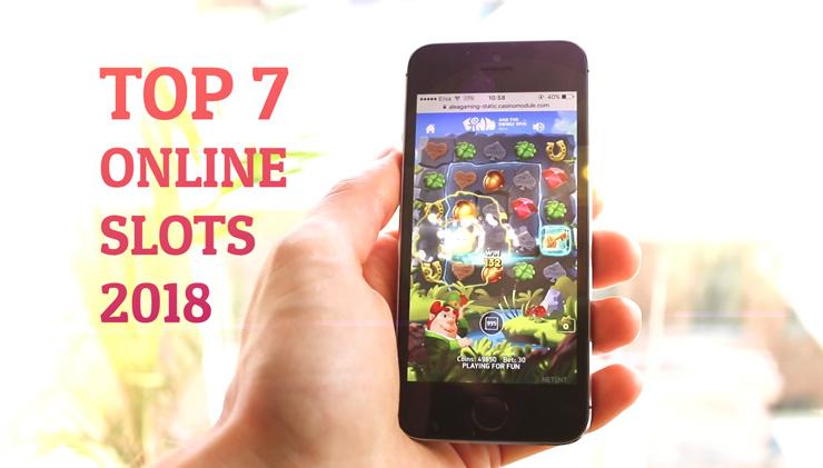 Best online slots of 2018.