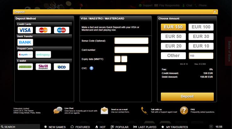 Videoslots casino deposit methods.