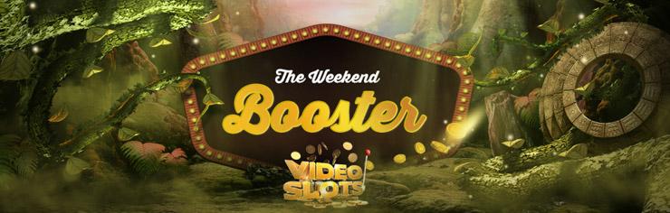 Videoslots casino Weekend Booster promotion.