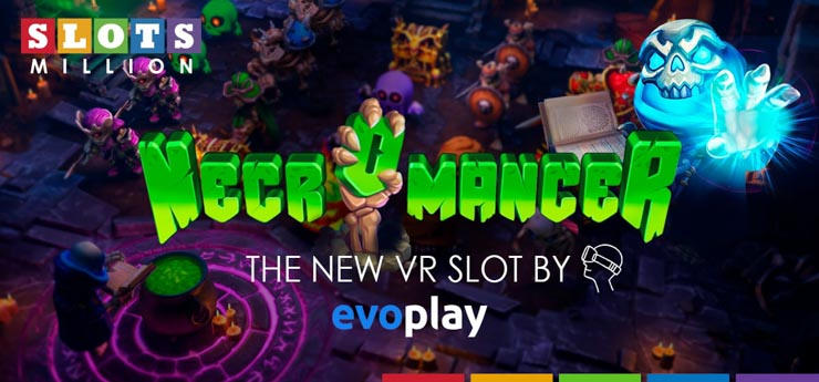Necromancer VR slot by Evoplay.