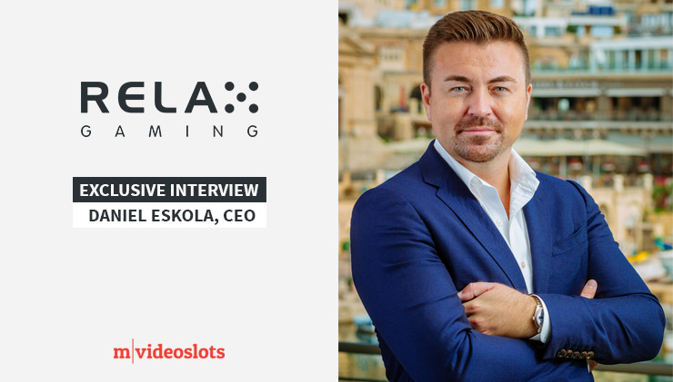 Exclusive interview with Relax Gaming CEO Daniel Eskola.