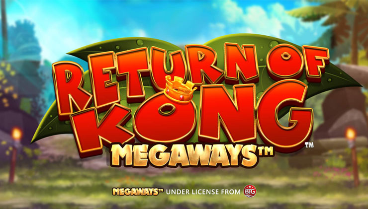 Return of Kong MegaWays slot review by Blueprint Gaming.